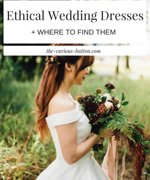 Where to Find Ethical Wedding Dresses | The Curious Button