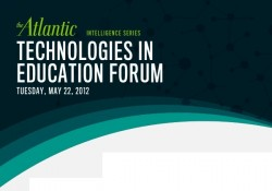 The Atlantic to Hold Technology in Education Conference Next Month Conferences & Trade shows