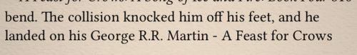"Formatting Error Causes George R.R. Martin's Name To Randomly Appear In ""A Feast For Crows"" Uncategorized"