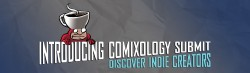 Slowly but Surely: comiXology Submit Reaches 1,000 Self-Pub Titles in its First Year Comics & Digital Comics Comixology Self-Pub