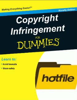 HotFile Settles Piracy Lawsuit Brought by Publishers Lawsuit Piracy