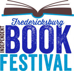 Fredericksburg Independent Book Festival to Celebrate Indie Press Book Culture