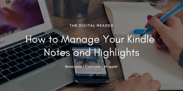 A Dozen Tools for Managing Your Kindle Notes and Highlights calibre Kindle (platform) Tips and Tricks