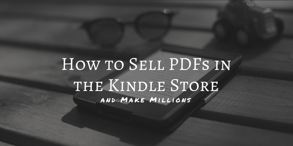 How to Upload a PDF to the Kindle Store, and Sell It | The Digital Reader
