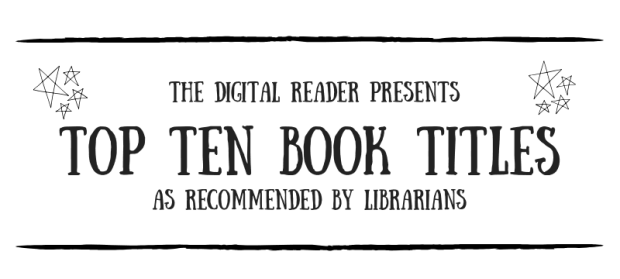 Infographic: Top Ten Book Titles, As Recommended by Librarians humor Infographic