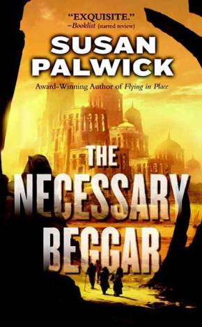 "Tor.com's Free eBook for August is ""The Necessary Beggar"" by Susan Palwick Freebies"