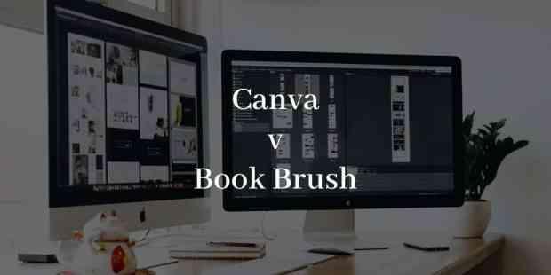 Canva v Book Brush content creation