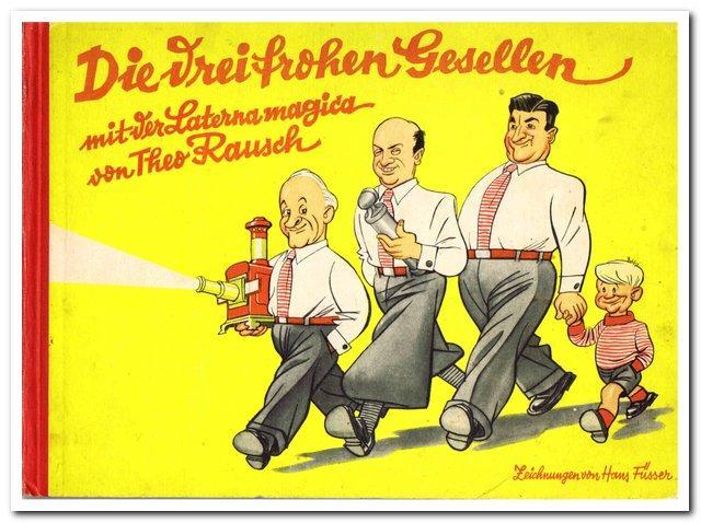 """""""Die drei frohen Gesellen"""" von 1935 - illustriert von Hans Füsser"""