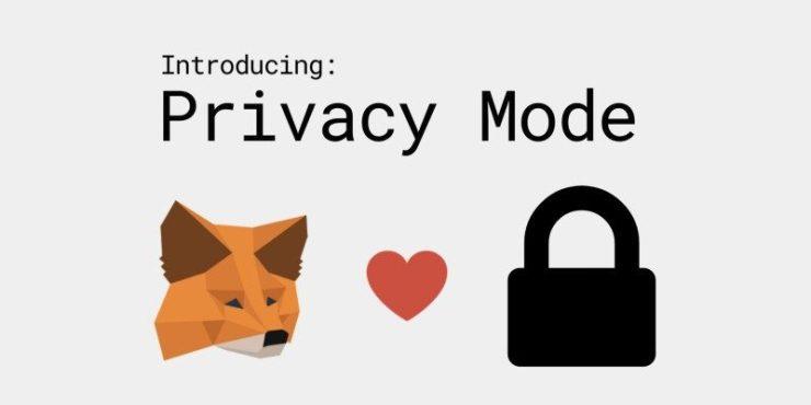 Privacy Mode MetaMask