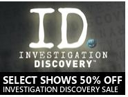 50% Off Select Investigation Discovery Shows