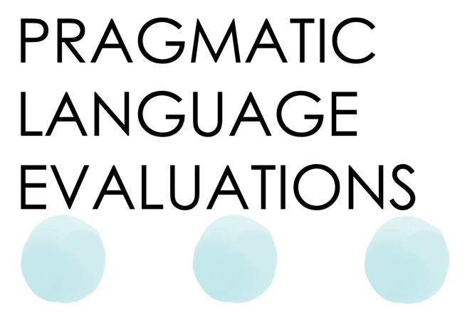 Pragmatic Language Assessments