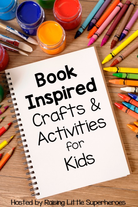 Book inspired crafts and activities for kids