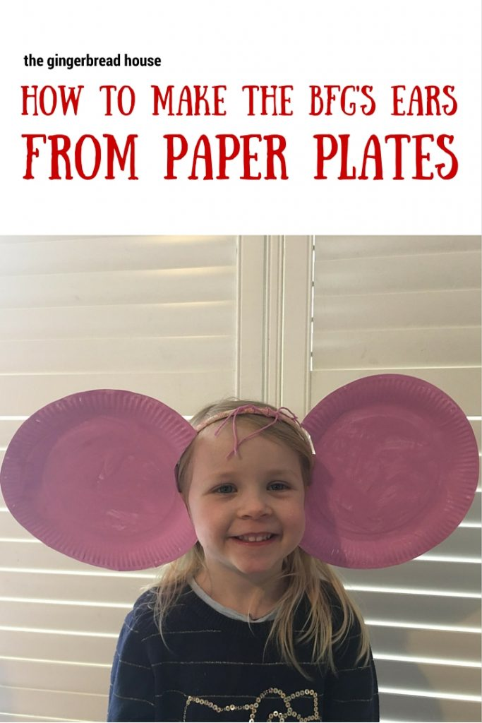 how to make The BFG's ears from paper plates