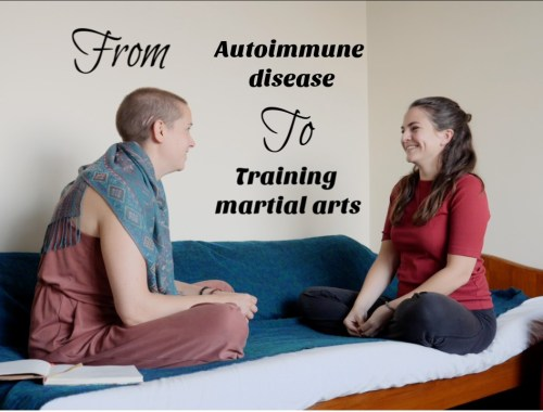 podcast, from autoimmune disease to training martial arts