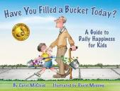 Have You Filled a Bucket Today? cover