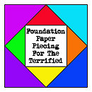 Foundation Paper Piecing For The Terrified – Week 6