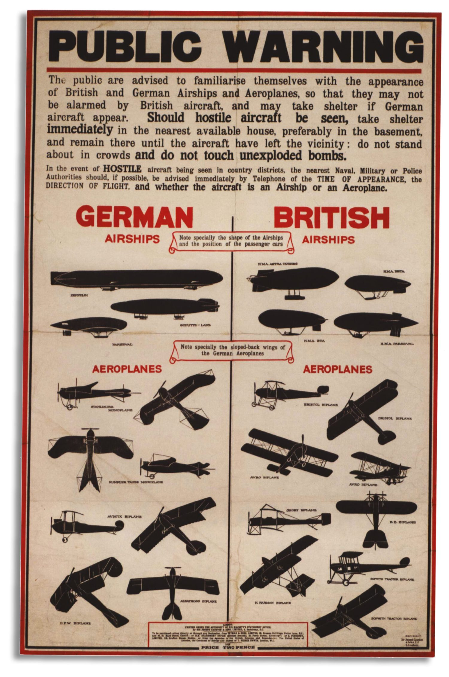 OPPOSITE Testament to a new kind of war: a British air-raid warning notice of the First World War.