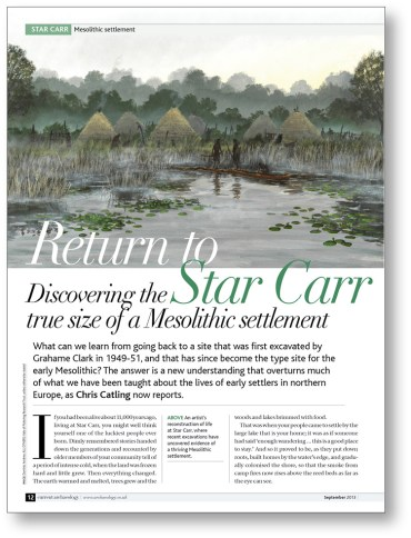 RIGHT CA 282 explored the extensive excavations at Star Carr, arguably the most important Mesolithic site currently known in Britain.