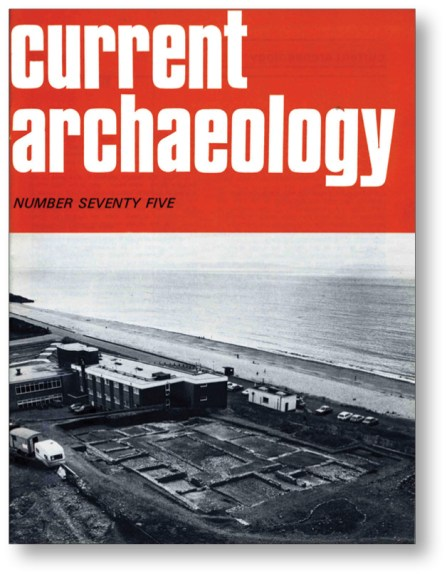 RIGHT The fascinating site of Cold Knap, near the waterfront at Glan-y-Mor, made the cover of CA 75. Here, a large Roman rectangular building with numerous rooms set around an internal courtyard was excavated by a team from the Glamorgan-Gwent Archaeological Trust.