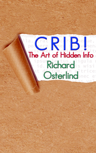 CRIB! The Art of Hidden Info by Richard Osterlind - cover
