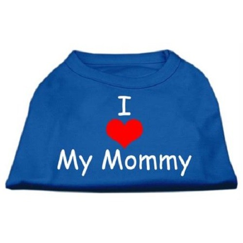 I Love My Mommy Screen Print Dog Shirt - Blue - X-Small | The Pet Boutique