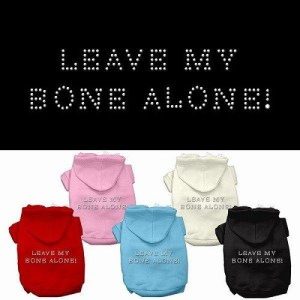 Leave My Bone Alone! Rhinestone Dog Hoodie | The Pet Boutique