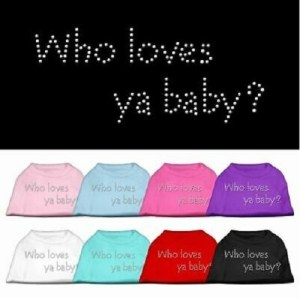 Who Loves Ya Baby? Rhinestone Dog Shirt | The Pet Boutique