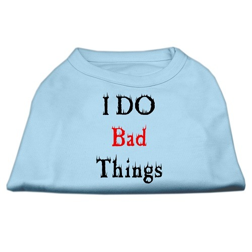 I Do Bad Things Screen Print Dog Shirt - Baby Blue | The Pet Boutique