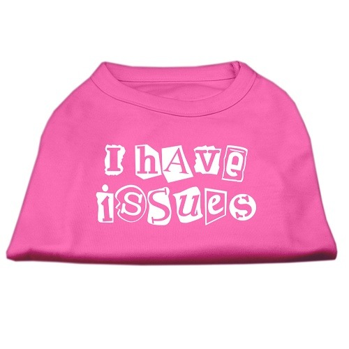 I Have Issues Screen Print Dog Shirt - Bright Pink | The Pet Boutique