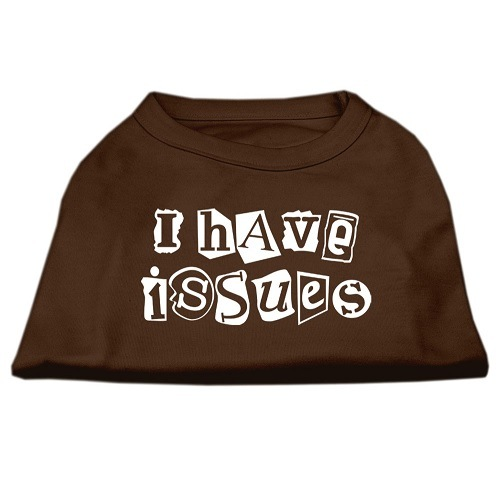 I Have Issues Screen Print Dog Shirt - Brown | The Pet Boutique