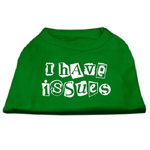 I Have Issues Screen Print Dog Shirt - Emerald Green | The Pet Boutique