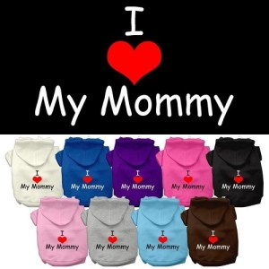 I Love My Mommy Screen Print Dog Hoodie | The Pet Boutique