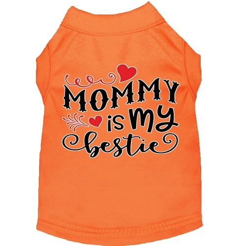 Mommy Is My Bestie Screen Print Dog Shirt - Orange   The Pet Boutique