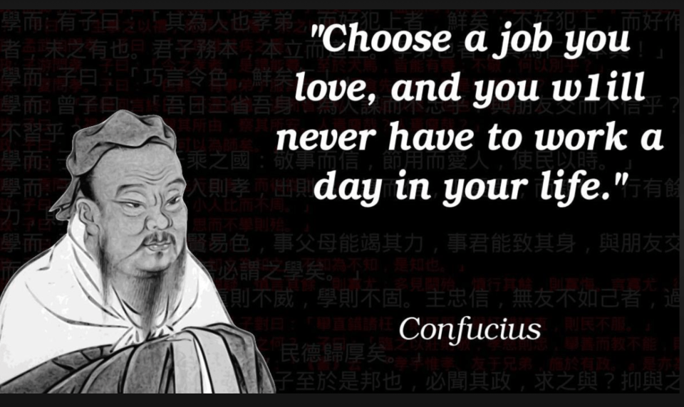 Job Confucious Quote