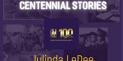 Centennial stories - Julinda LeDee