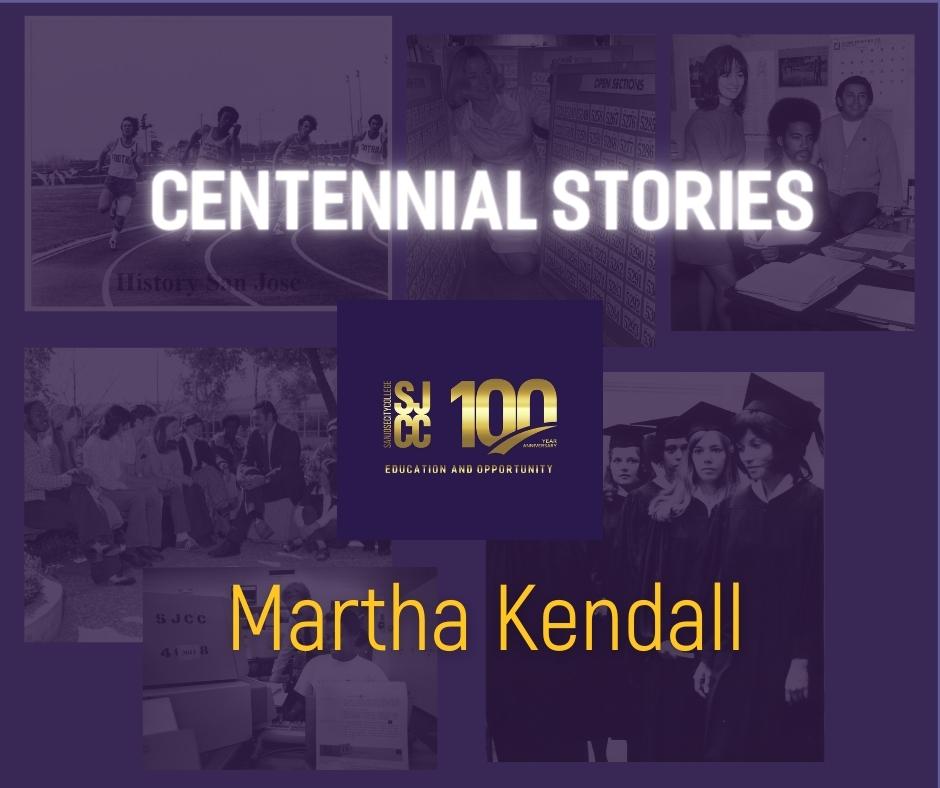 Centennial stories - Retired Faculty Martha Kendall