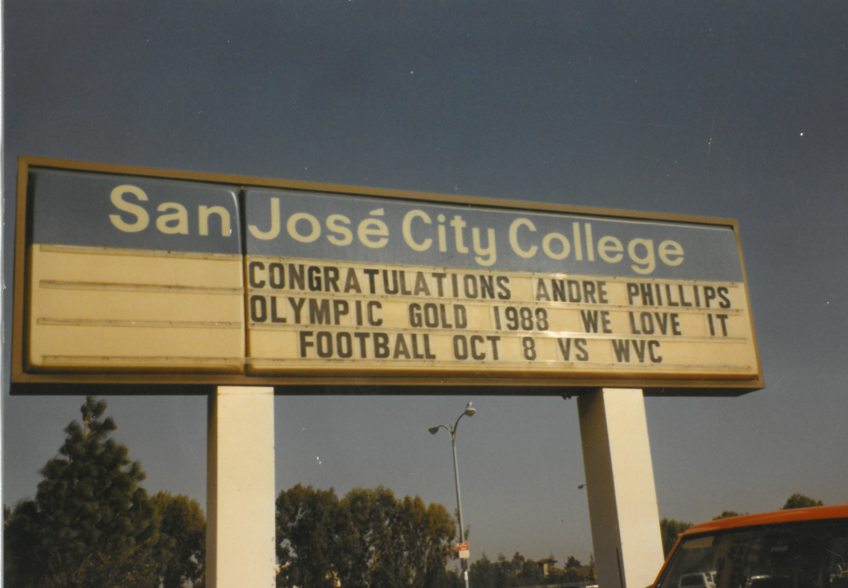 SJCC sign: congratulations André Phillips Olympic Gold 1988 - We love it.