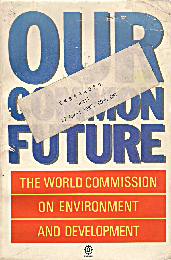 The famous Brundtland report was published in 1987 and meant a turning point in global ecological policy-making