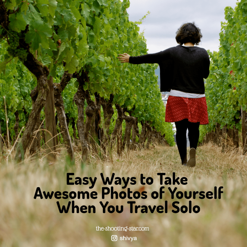 how to take pictures of yourself alone, solo travel photography tips, how to take photos when travelling solo