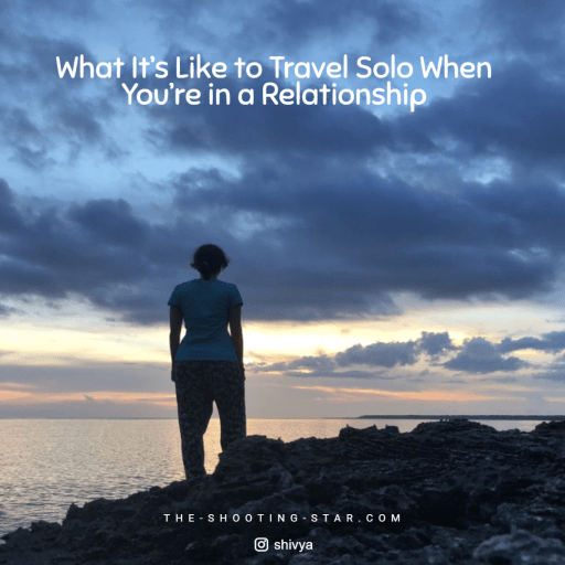 travelling solo while in a relationship