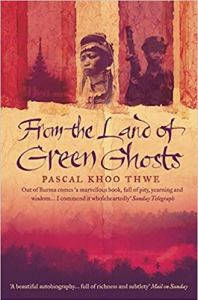 from the land of green ghosts, books about myanmar, best travel books