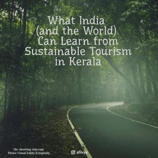 sustainable tourism in Kerala, responsible tourism in Kerala, responsible travel kerala