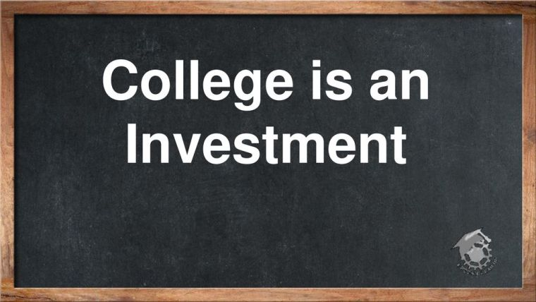 College+is+an+Investment