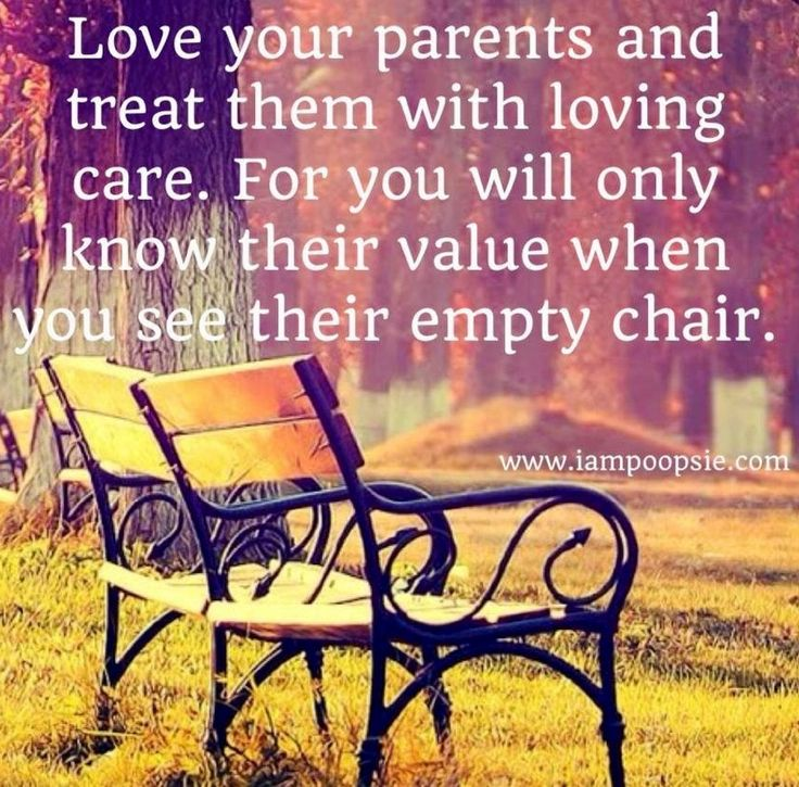 8e7e0d812ad261baa635d8aac92f9115--love-your-parents-quotes-parent-quotes