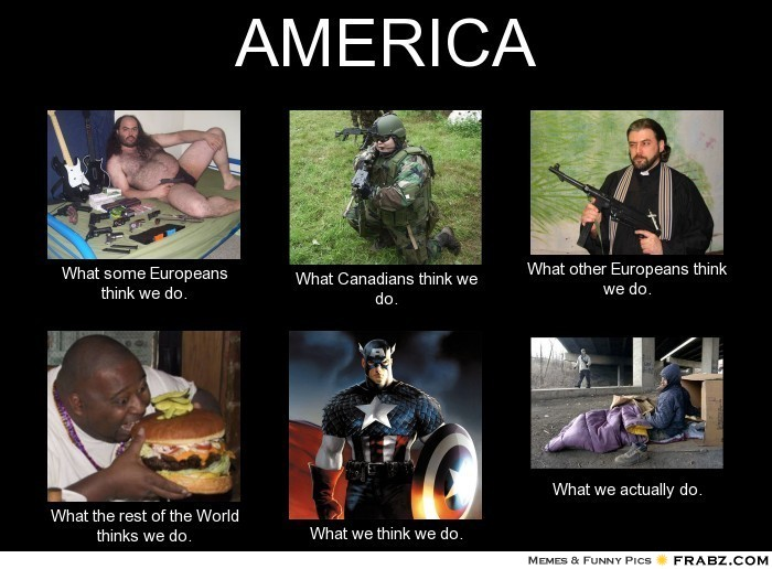 frabz-AMERICA-What-some-Europeans-think-we-do-What-Canadians-think-we--d2bbfd