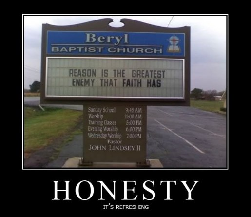 honesty-christianity-reason-faith-honesty-demotivational-poster-1255721710
