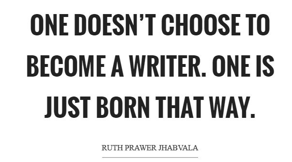 one-doesnt-choose-to-become-a-writer-one-is-just-born-that-way-quote-1.jpg