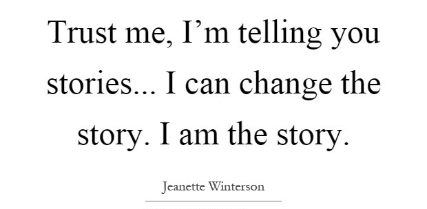 trust-me-im-telling-you-stories-i-can-change-the-story-i-am-the-story-quote-1.jpg