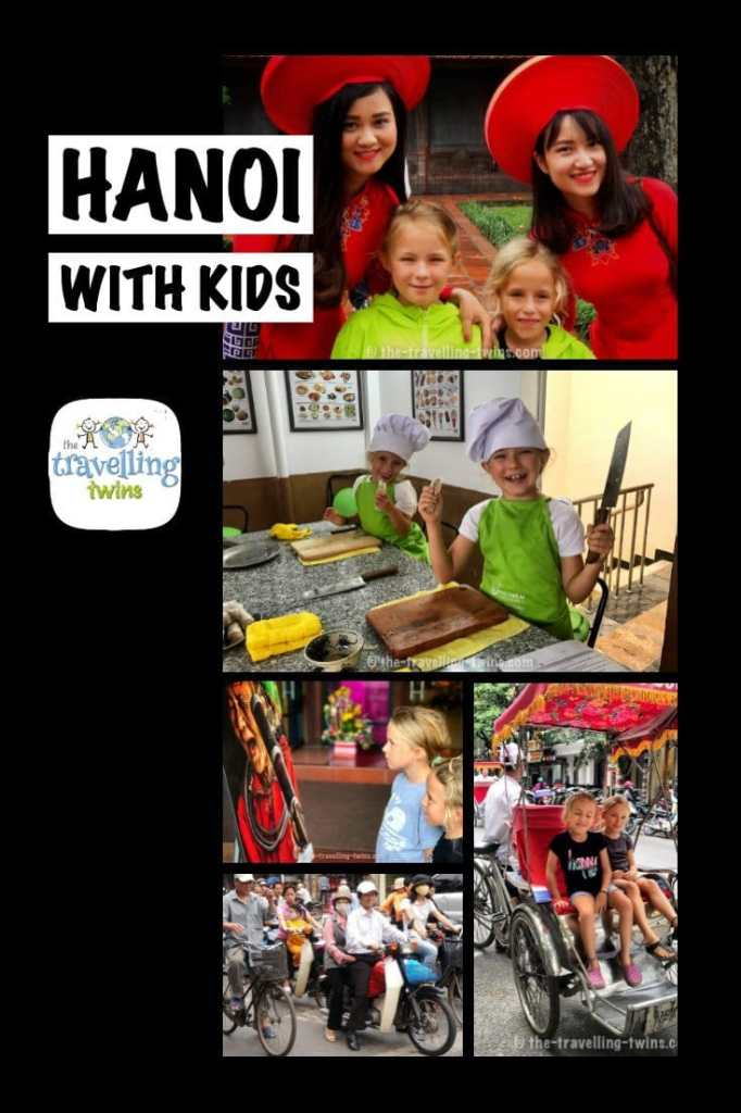 things to do in Hanoi with kids. are you planning to visit Hanoi with kids, read pur guide which includes all must see in hanoi, what to do in Hanoi and where to stay in Hanoi by The Travelling Twins