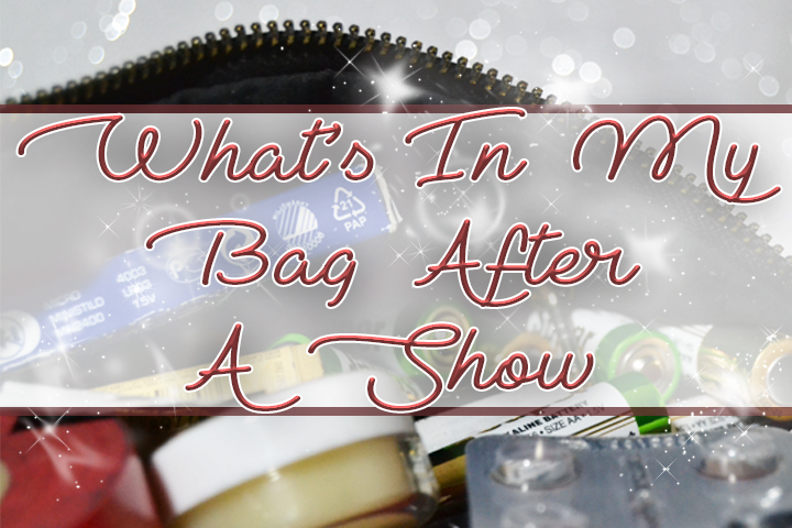 What's In My Bag After A Show